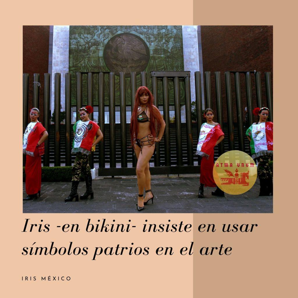Iris -en bikini- insiste en usar símbolos patrios en el arte. Performance de Iris México.