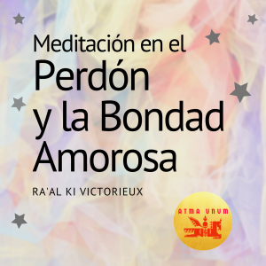 Meditación-Perdón-RaalKiVictorieux.