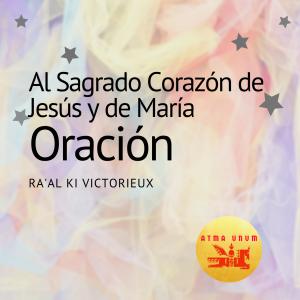 Oración al Sagrado Corazón de Jesús y de María