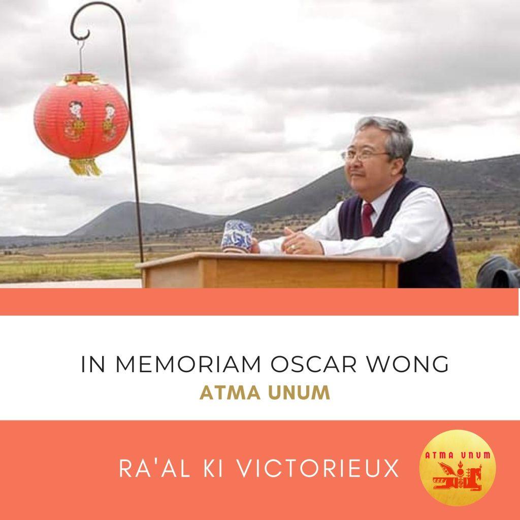 Oscar Wong. Atma Unum. Ra'al Ki Victorieux.