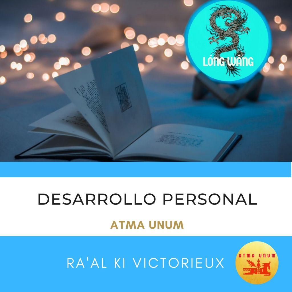 Atma Unum. Desarrollo Personal. Ra'al Ki Victorieux