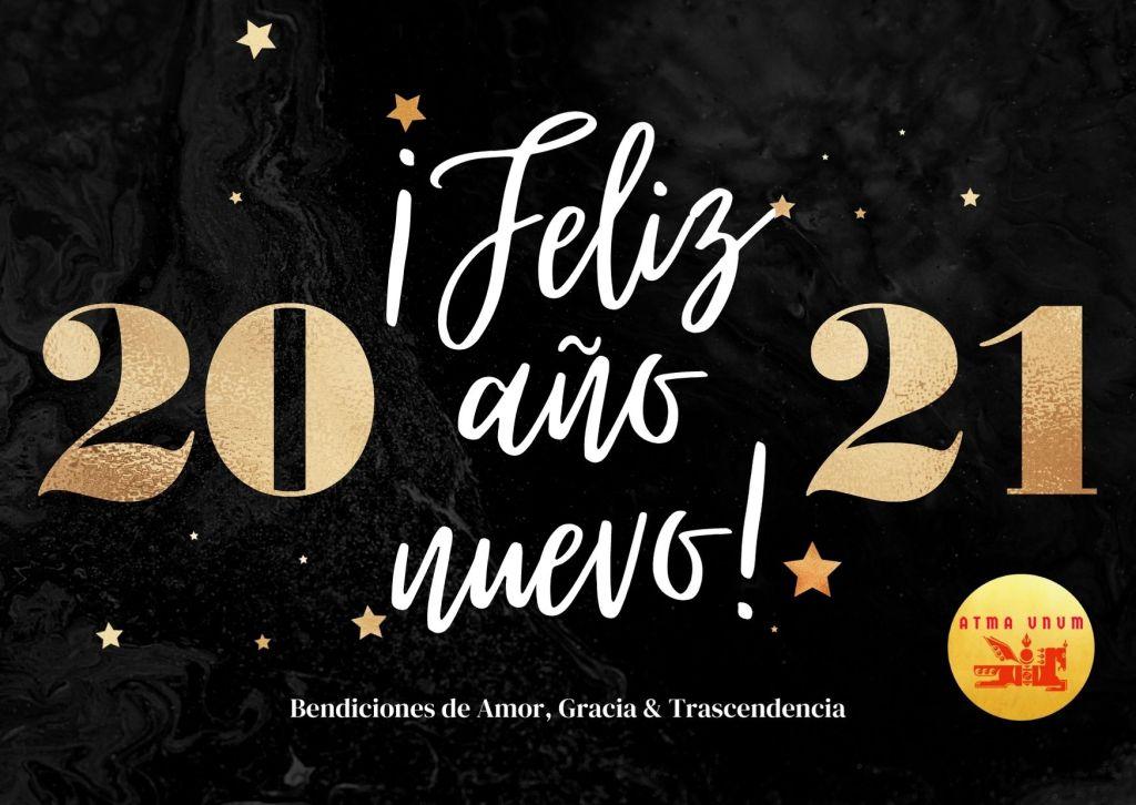Feliz año 2021. Bendiciones de amor, gracia y trascendencia.