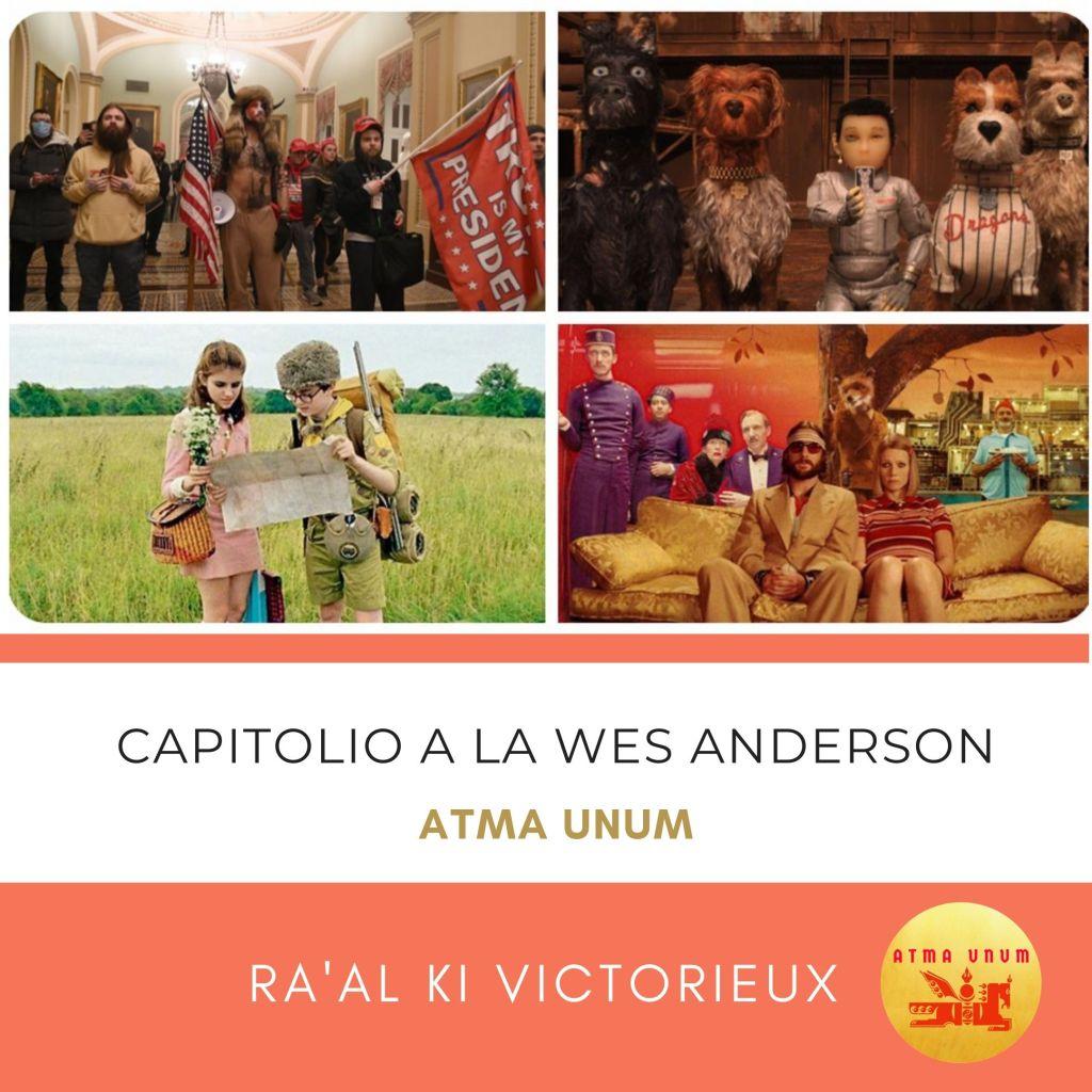 Capitolio a la Wes Anderson. Ra'al Ki Victorieux. Atma Unum