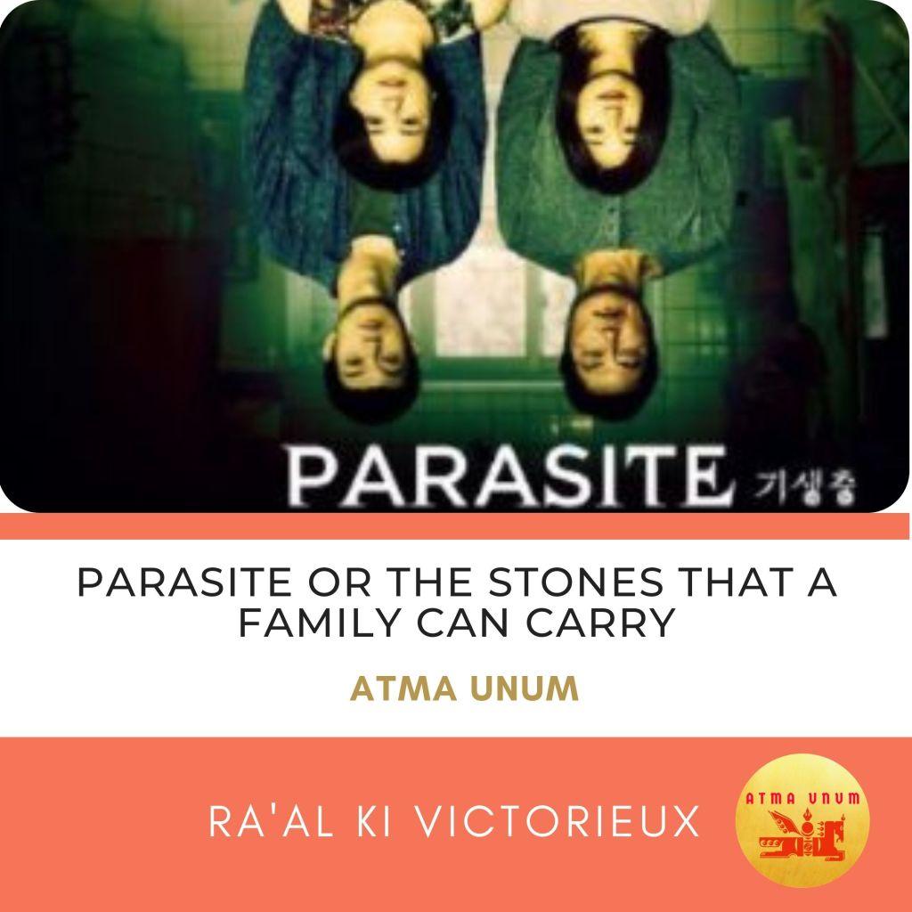 Parasite. Film. Atma Unum. Ra'al KI Victorieux