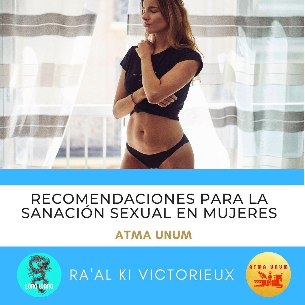Recomendaciones para la Sanación Sexual en Mujeres