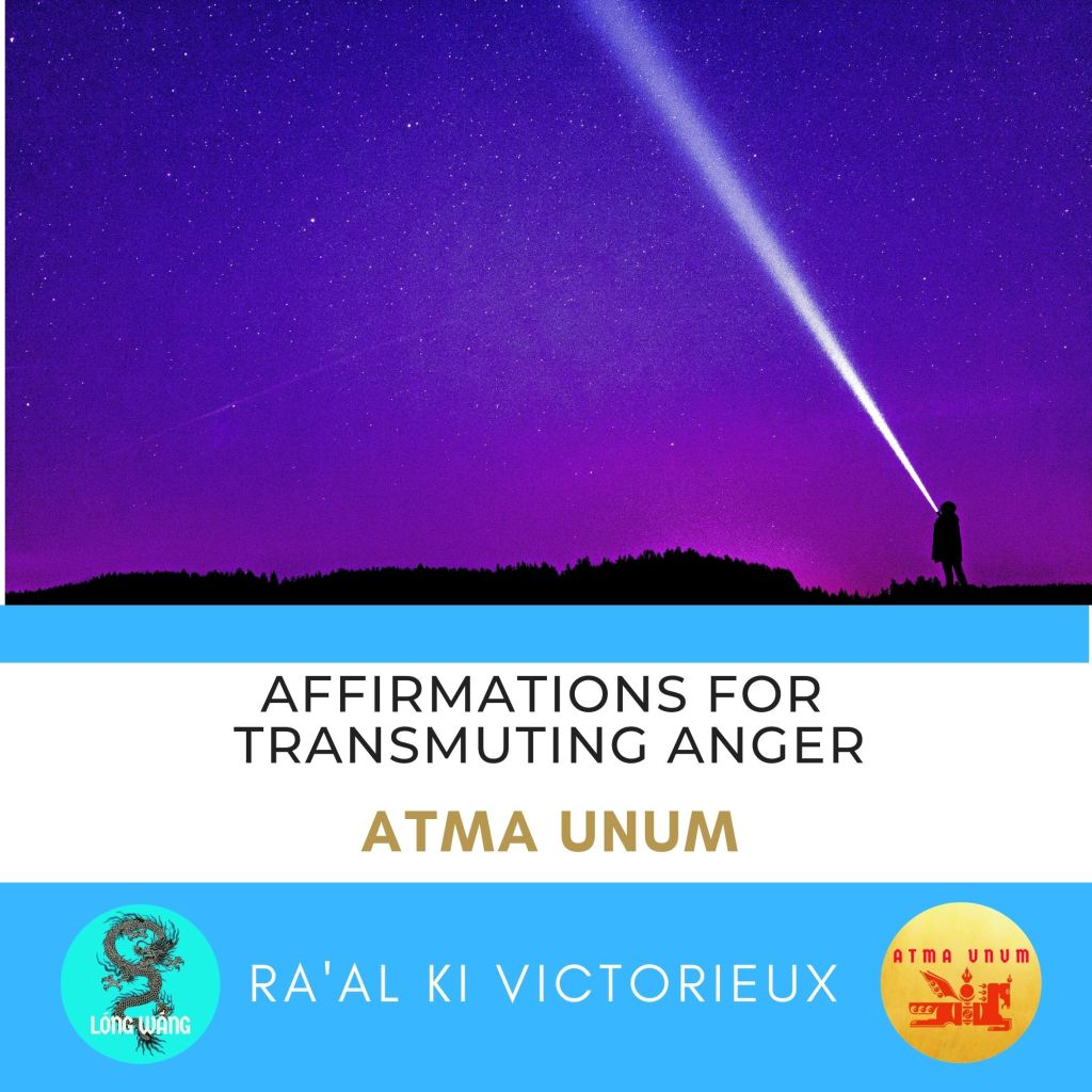 Affirmations for Transmuting Anger