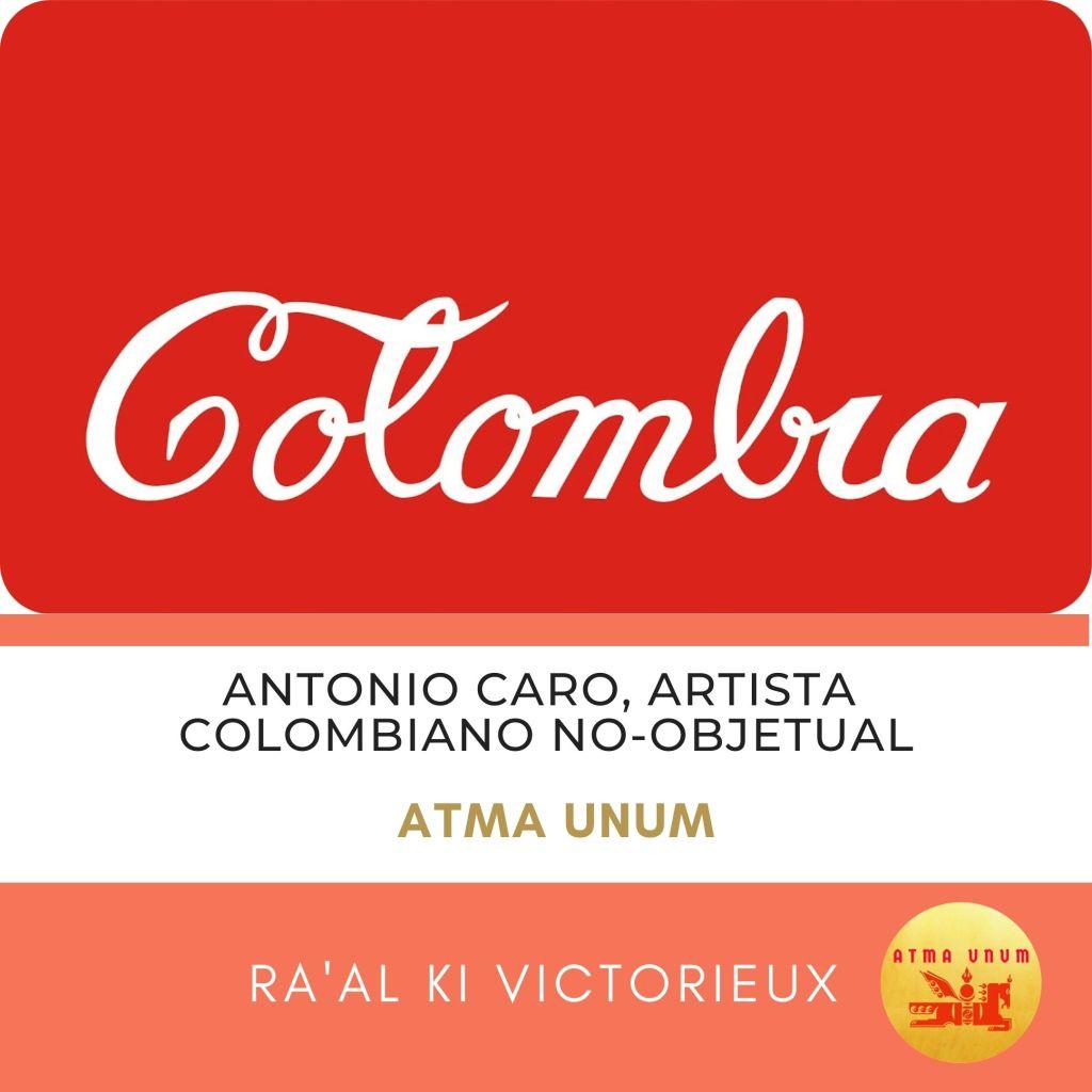 Antonio Caro, artista colombiano no-objetual