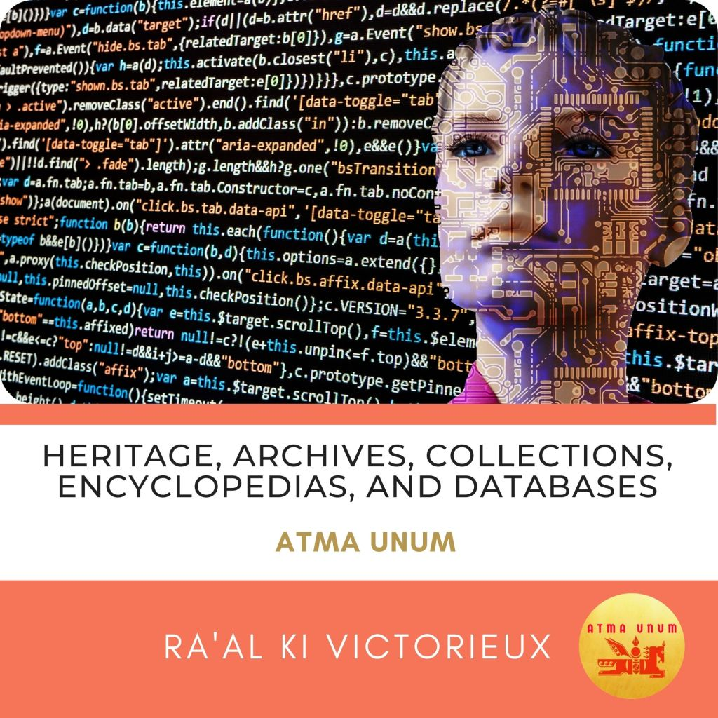 Heritage, Archives, Collections, Encyclopedias, and Databases