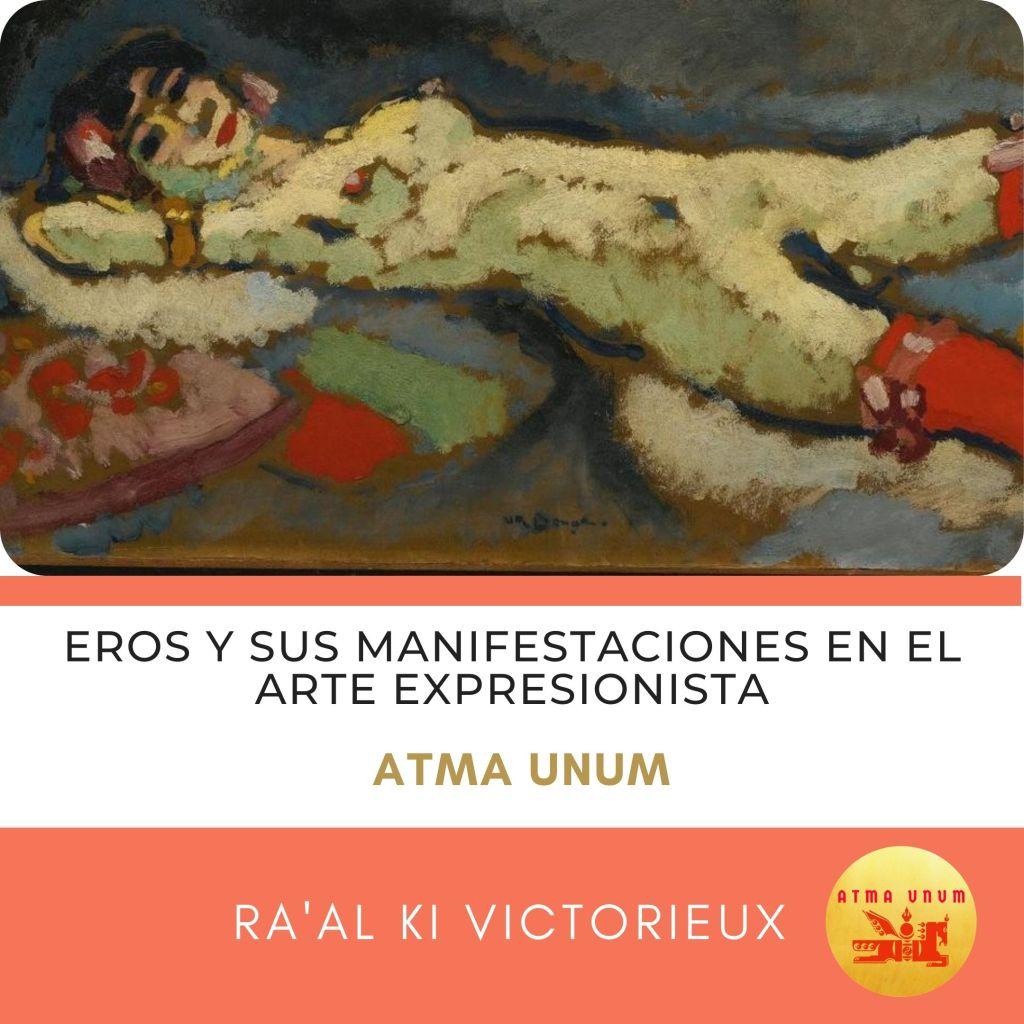 Eros y sus Manifestaciones en el Arte Expresionista