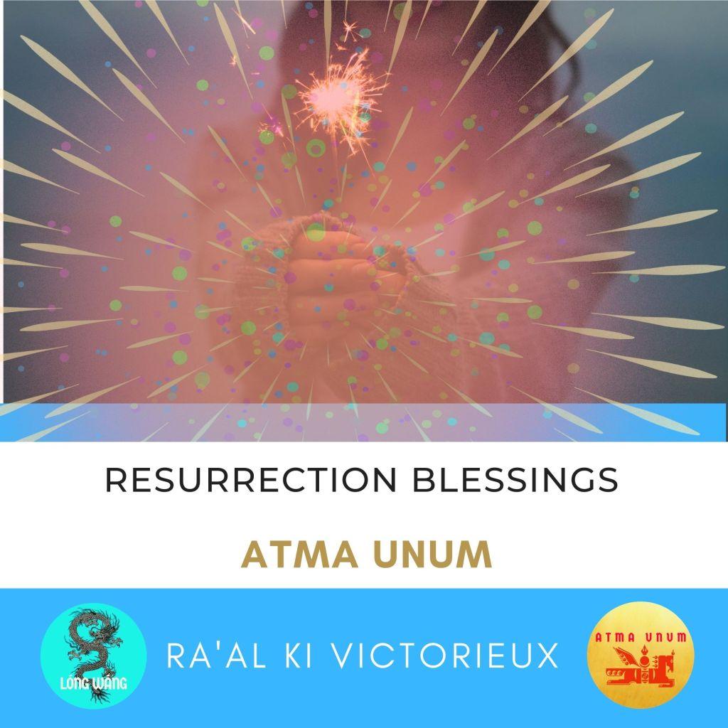 Resurrection Blessings