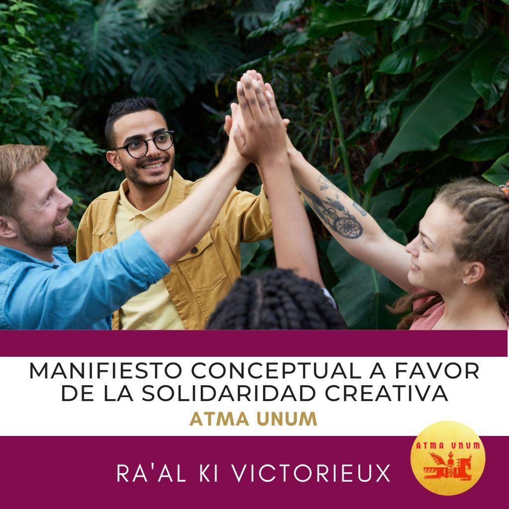 Manifiesto Conceptual a favor de la Solidaridad Creativa